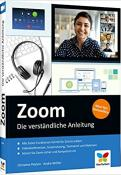 Zoom: Die verständliche Anleitung